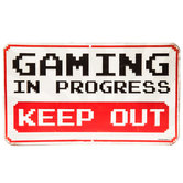 Gaming In Progress Embossed Metal Sign